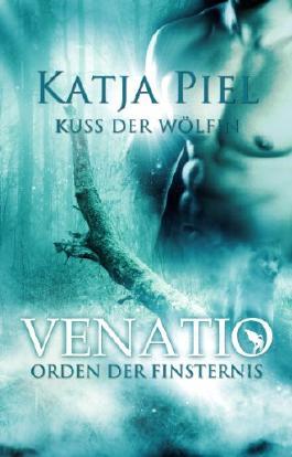 Kuss der Wölfin - Orden der Finsternis