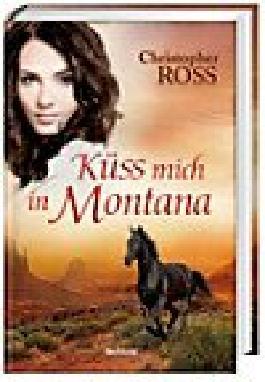 Küss mich in Montana
