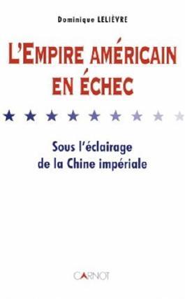 L'Empire américain en échec sous l'éclairage de la Chine impériale