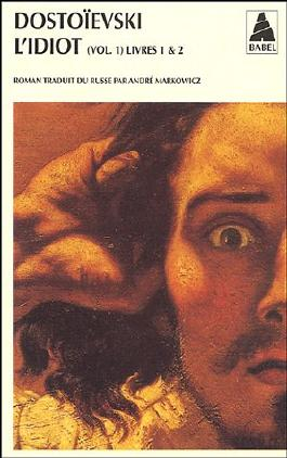 L'Idiot, volume 1, livres 1 et 2