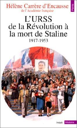 L'URSS de la Révolution à la mort de Staline, 1917-1953