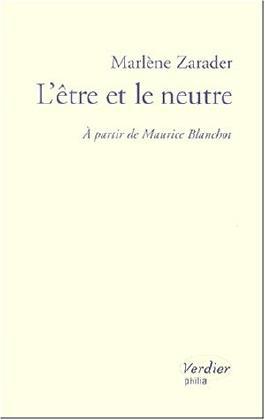 L'être et le neutre : à partir de Maurice Blanchot