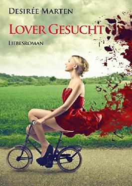 LOVER GESUCHT: Ergreifender Liebesroman