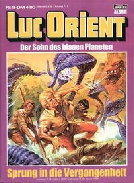 LUC ORIENT Der Sohn des Blauen Planeten Nr. 11, Sprung in die Vergangenheit (Comic)