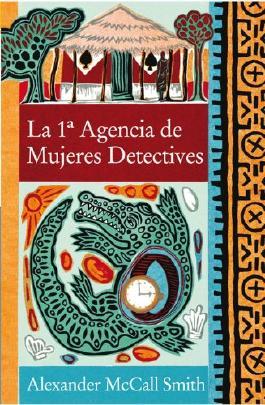 La 1a agencia de mujeres detectives / The No.1 Ladies' Detective Agency