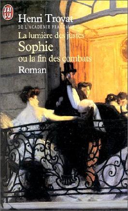 La Lumière des justes : Sophie ou la fin des combats