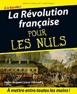 La Révolution française pour les Nuls