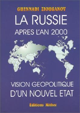 La Russie après l'an 2000. Vision géopolitique d'un nouvel état
