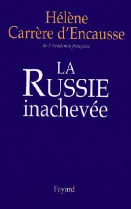 La Russie inachevée (Documents)