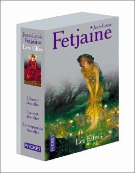 La Trilogie des elfes : Le Crépuscule des elfes - La Nuit des elfes - L'Heure des elfes (coffret de 3 volumes)