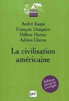 La civilisation américaine