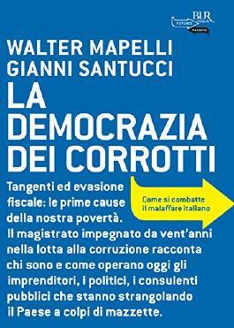 La democrazia dei corrotti (BUR FUTUROPASSATO) (Italian Edition)