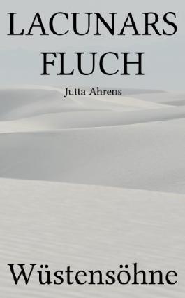 Lacunars Fluch - Wüstensöhne