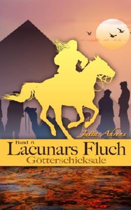 Lacunars Fluch - Götterschicksale