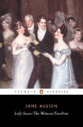 Lady Susan / The Watsons / Sanditon