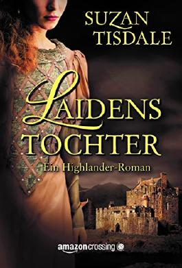 Laidens Tochter - Ein Highlander-Roman (German Edition)