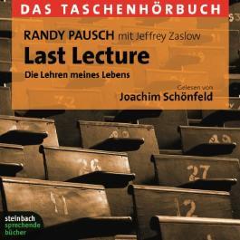 Last Lecture. Die Lehren meines Lebens