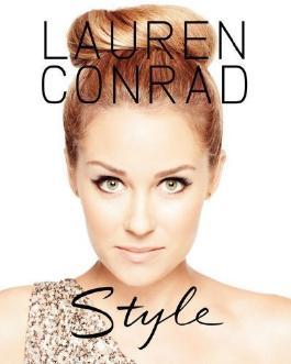 Lauren Conrad Style by Conrad, Lauren, Loehnen, Elise (2012)