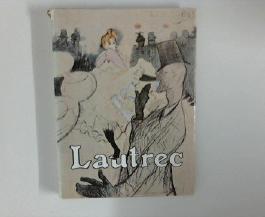 Lautrec. Jacques de Laprade. [Übertr. v. Curt Schweicher]