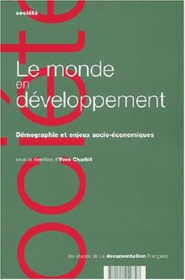 Le monde en développement Démographie et enjeux socio-économiques