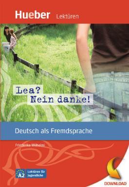 Lea? Nein danke!: Deutsch als Fremdsprache. Niveaustufe A2. Leseheft