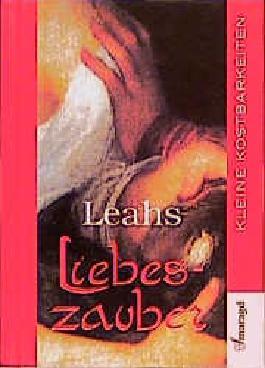 Leahs Liebeszauber