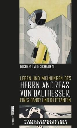 Leben und Meinungen des Herrn Andreas von Balthesser, eines Dandy und Dilettanten