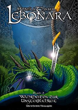 Lebonara, Band 2: Wahrheiten zur Unsterblichkeit