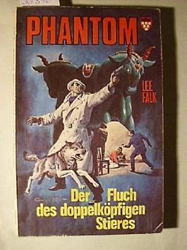 Lee Falk: Phantom: Der Fluch des doppelköpfigen Stieres