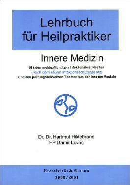Lehrbuch für Heilpraktiker, Bd.1, Innere Medizin