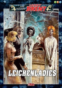 Leichenladies - Band 60 (Dan Shockers Larry Brent)