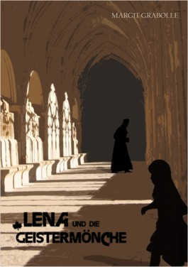 Lena und die Geistermönche