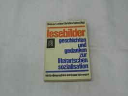 Lesebilder Geschichten u. Gedanken zur literar. Sozialisation