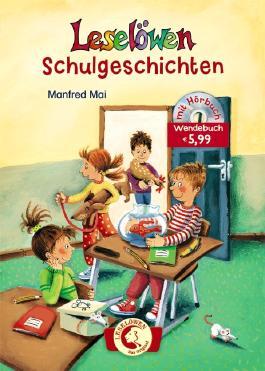 Leselöwen - Schulgeschichten-Wendebuch