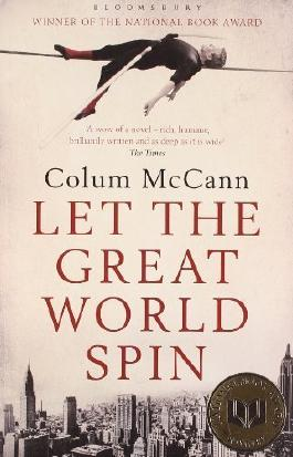 Let the Great World Spin by McCann, Colum (2010) Paperback