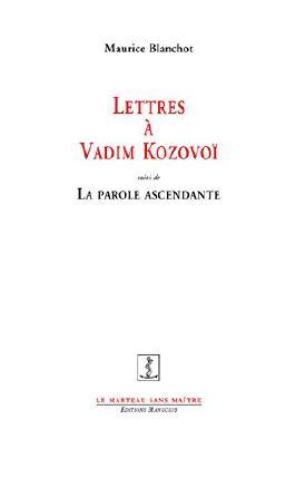 Lettres à Vadim Kozovoï