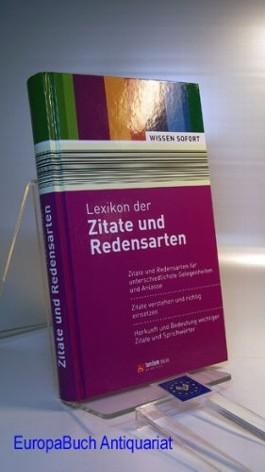 Lexikon Der Zitate Und Redensarten Wissen Sofort Zitate Und