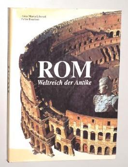 Liberati, Anna Maria/ Bourbon, Fabio [Hrsg.]: Rom - Weltreich der Antike. Erlangen, K.Müller, 1996. 36,5 cm. 292 S. m. zahlr. Illustr., graph. Darst., Ktn. Pappband. Schutzumschl. (ISBN 3-86070-496-6 )
