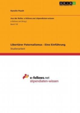 Libertärer Paternalismus - Eine Einführung