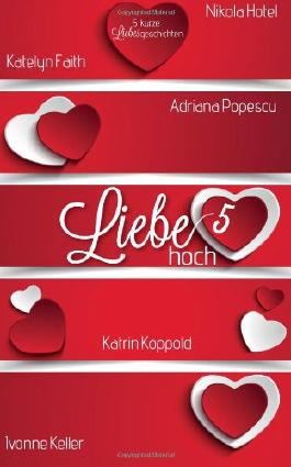 Liebe hoch 5
