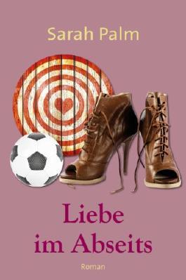 Liebe im Abseits (German Edition)