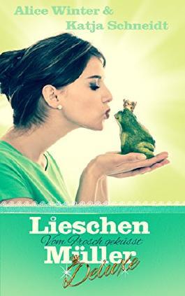 Lieschen Müller Deluxe - Vom Frosch geküsst: Liebesroman