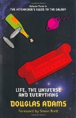 Life, the Universe and Everything (Hitchhikers Guide 3) by Adams, Douglas (2009)