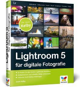 Lightroom 5 für digitale Fotografie