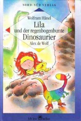 Lila und der regenbogenbunte Dinosaurier (Ich lese selber - Für Kinder ab 2. Lesejahr) [Illustrierte Ausgabe / Großdruck]