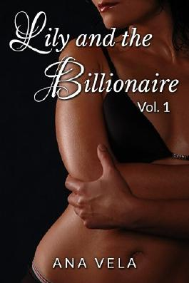 Lily and the Billionaire: Vol. 1