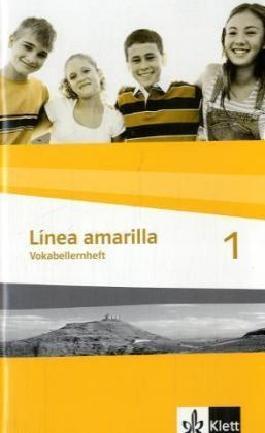 Línea amarilla. Spanisch als 2. Fremdsprache / Vokabellernheft 1
