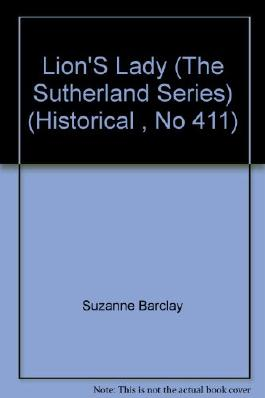 Lion'S Lady (The Sutherland Series) (Historical , No 411)