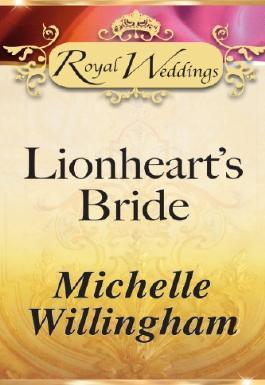 Lionheart's Bride (Mills & Boon Short Stories)