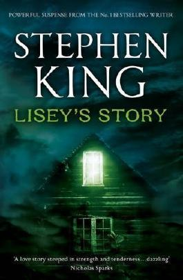 Lisey's Story by King, Stephen (2011)
